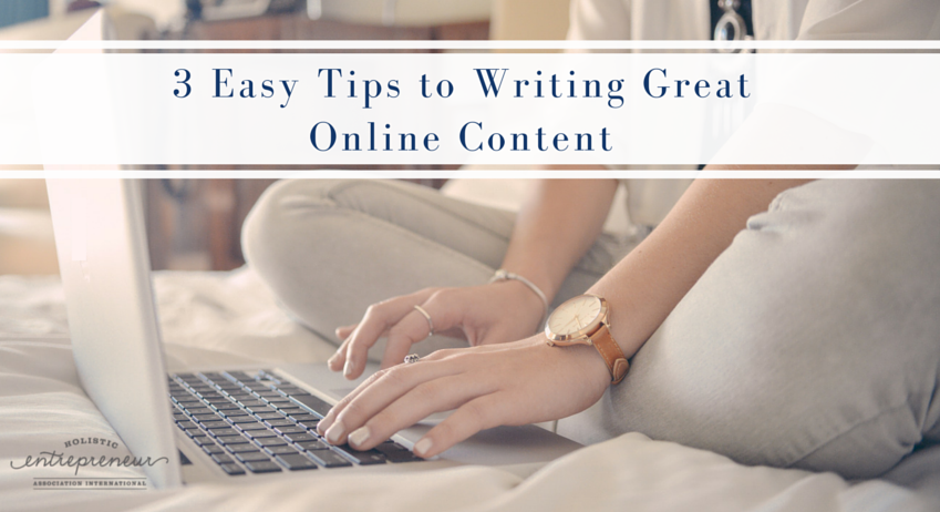 3 Easy Tips to Writing Great Online Content