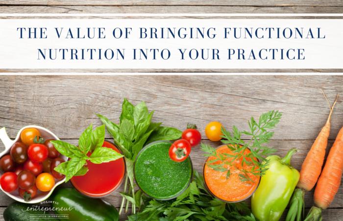 Vaue of bringing functional nutrition