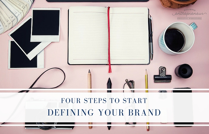 Four Steps to Start Defining your Brand