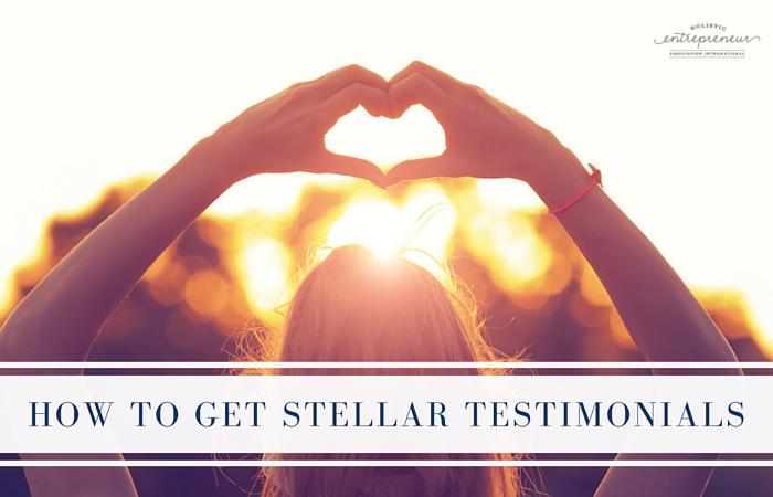 How to Get Stellar Testimonials