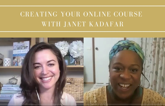 Creating Your Online Course with Janet Kadafar